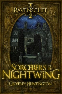 Sorcerers of the Nightwing (Book One - The Ravenscliff Series)