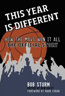This Year Is Different: How the Mavs Won It All-The Official Story