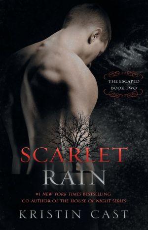 Scarlet Rain: The Escaped - Book Two