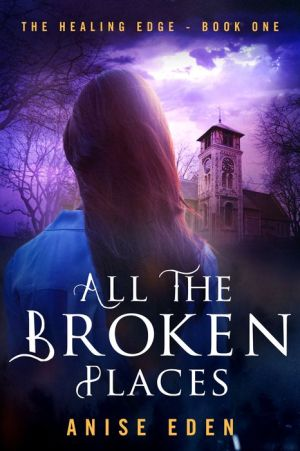 All the Broken Places