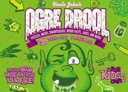 Uncle John's Ogre Drool: 36 Tear-off Placemats For Kids Only!: Puzzles, Mazes, Brainteasers, Weird Facts, Jokes, and More!