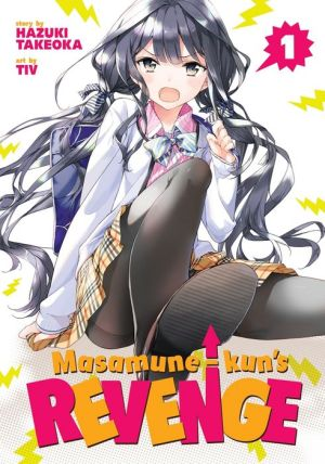 Masamune-kun's Revenge, Vol. 1