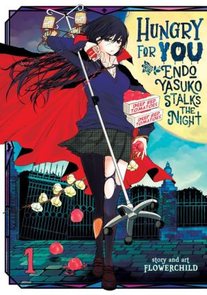Hungry for You: Endo Yasuko Stalks the Night Vol. 1