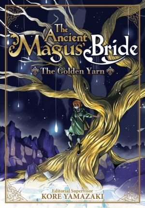Book The Ancient Magus' Bride: The Golden Yarn (Light Novel) 1