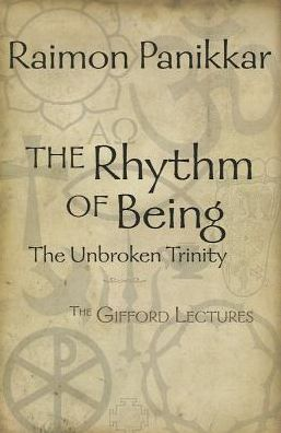 The Rhythm of Being: The Gifford Lectures