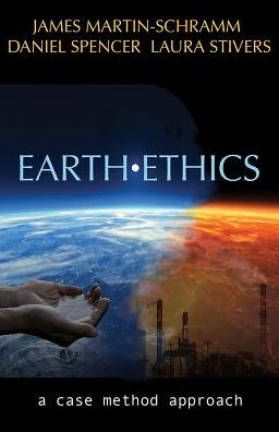 Earth Ethics: A Case Method Approach