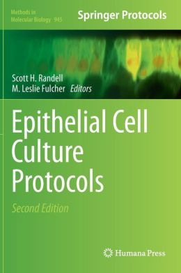 Epithelial Cell Culture Protocols