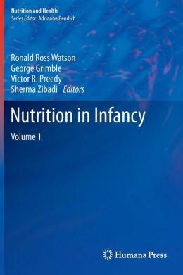 Nutrition in Infancy: Volume 1