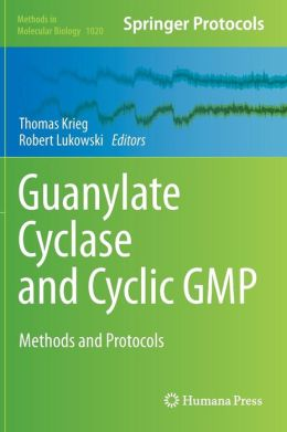 Guanylate Cyclase and Cyclic GMP: Methods and Protocols