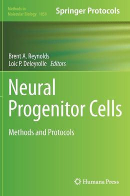 Neural Progenitor Cells: Methods and Protocols