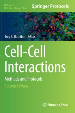 Cell-Cell Interactions: Methods and Protocols