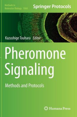 Pheromone Signaling: Methods and Protocols