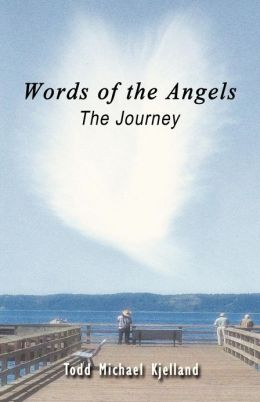 Words of the Angels: The Journey