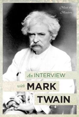 An Interview with Mark Twain