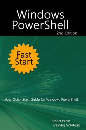 Windows PowerShell Fast Start 2nd Edition