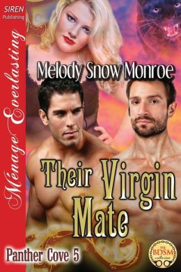 Their Virgin Mate [Panther Cove 5] (Siren Publishing Menage Everlasting)