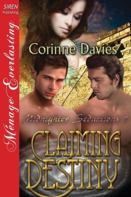 Claiming Destiny [Midnighter Seductions 1] (Siren Publishing Menage Everlasting)