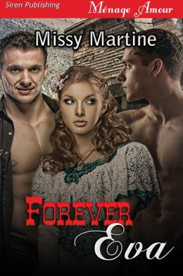 Forever Eva (Siren Publishing Menage Amour)