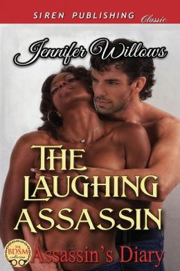 The Laughing Assassin [Assassin's Diary] (Siren Publishing Classic)