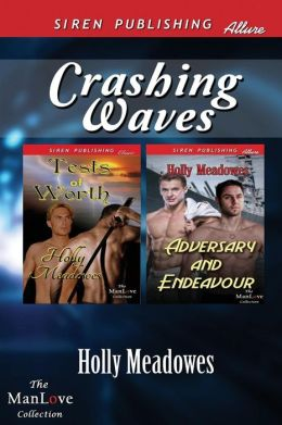 Crashing Waves [Tests of Worth: Adversary and Endeavour] (Siren Publishing Allure Manlove)