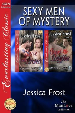 Sexy Men of Mystery [To Serve and Protect: Covet Thy Neighbor] (Siren Publishing Everlasting Classic Manlove)