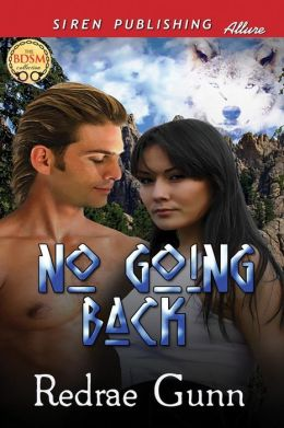 No Going Back (Siren Publishing Allure)