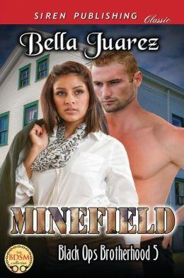 Minefield [Black Ops Brotherhood 5] (Siren Publishing Classic)