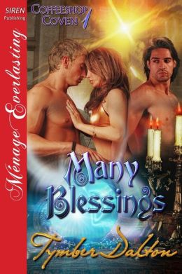 Many Blessings [Coffeeshop Coven 1] (Siren Publishing Menage Everlasting)