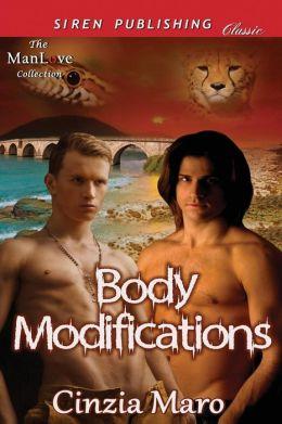 Body Modifications (Siren Publishing Classic Manlove)