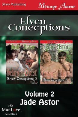 Elven Conceptions, Volume 2 [Sehru's Quest: Conor's Mate] (Siren Publishing Menage Amour Manlove)