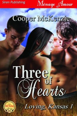 Three of Hearts [Loving, Kansas 1] (Siren Publishing Menage Amour)