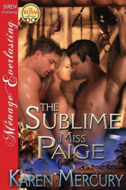 The Sublime Miss Paige (Siren Publishing Menage Everlasting)