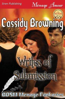 Writes of Submission [Bdsm Menage Fantasies 4] (Siren Publishing Menage Amour)