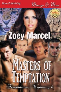 Masters of Temptation [Temptation, Wyoming 6] (Siren Publishing Menage and More)