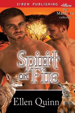 Spirit on Fire [Spirit Walkers 8] (Siren Publishing Allure ManLove)
