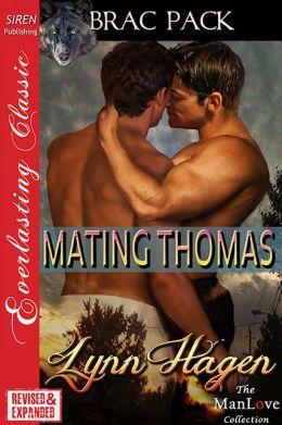 Mating Thomas [Brac Pack 29] (Siren Publishing Everlasting Classic ManLove)