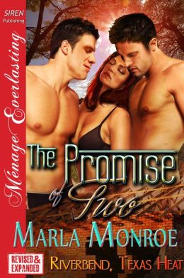 The Promise of Two [Riverbend, Texas Heat] (Siren Publishing Menage Everlasting)