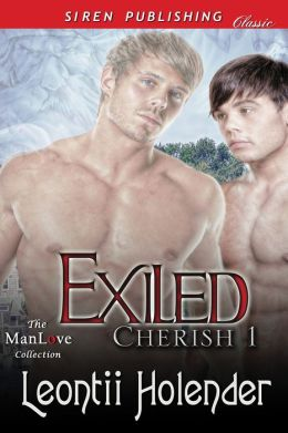 Exiled [Cherish 1] (Siren Publishing Classic ManLove)