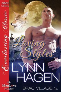 Loving Styles [Brac Village 12] (Siren Publishing Everlasting Classic ManLove)