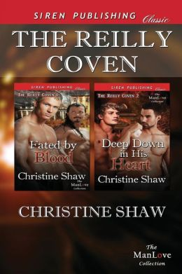 The Reilly Coven [Fated by Blood: Deep Down in His Heart] (Siren Publishing Classic Manlove)