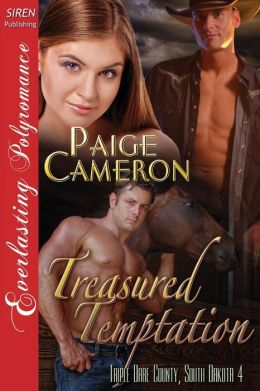 Treasured Temptation [Triple Dare County, South Dakota 4] (Siren Publishing Everlasting Polyromance)