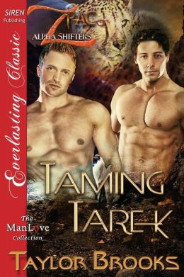 Taming Tarek [Z Pac Alpha Shifters 1] (Siren Publishing Everlasting Classic Manlove)