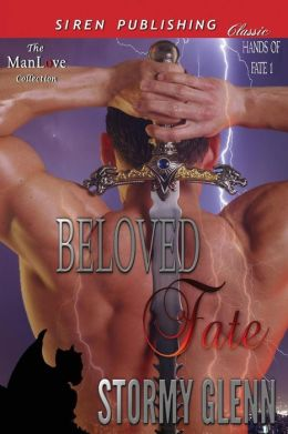 Beloved Fate [Hands of Fate 1] (Siren Publishing Classic ManLove)