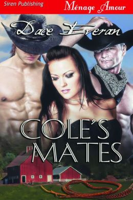 Cole's Mates (Siren Publishing Menage Amour)
