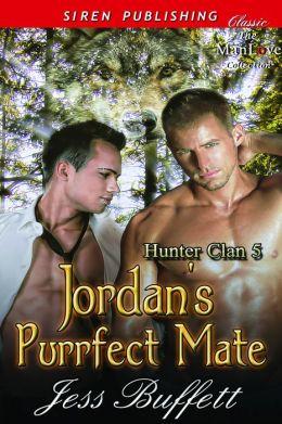Jordan's Purrfect Mate [Hunter Clan 5] (Siren Publishing Classic ManLove)