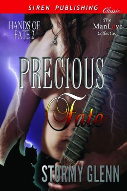 Precious Fate [Hands of Fate 2] (Siren Publishing Classic ManLove)