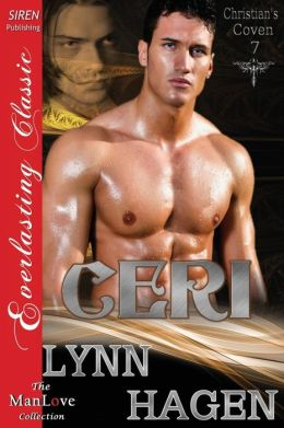 Ceri [Christian's Coven 7] (Siren Publishing Everlasting Classic ManLove)