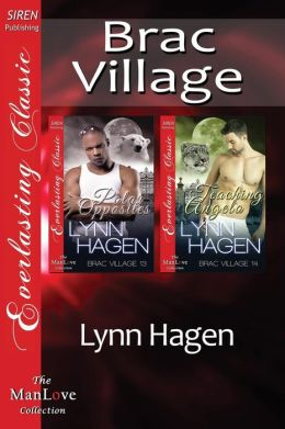 Brac Village [Polar Opposites: Teaching Angelo] (Siren Publishing Everlasting Classic ManLove)