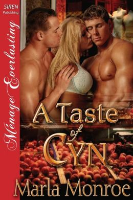 A Taste of Cyn (Siren Publishing Menage Everlasting)