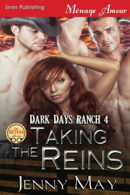Taking the Reins [Dark Days Ranch 4] (Siren Publishing Menage Amour)